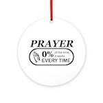 Prayer 0 percent Ornament (Round)