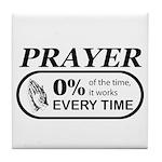 Prayer 0 percent Tile Coaster