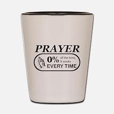 Prayer 0 percent Shot Glass