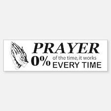 Prayer 0 percent Bumper Bumper Sticker
