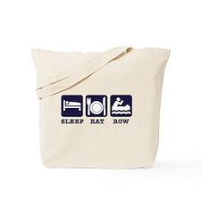 Sleep eat row Tote Bag