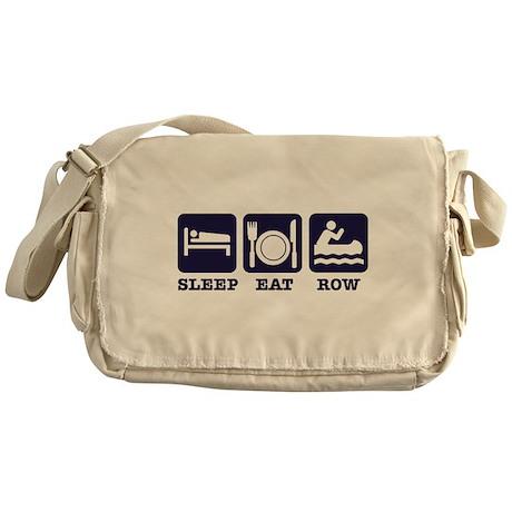 Sleep eat row Messenger Bag