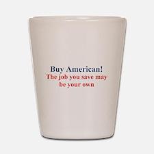 Buy American Shot Glass