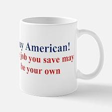 Buy American Mugs