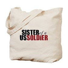 Sister of a US Veteran - Tote Bag