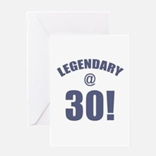 Legendary At 30 Greeting Card