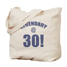Legendary At 30 Tote Bag