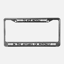 """""""Do Not Meddle"""" License Plate Frame"""