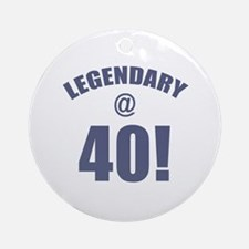 Legendary At 40 Ornament (Round)