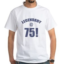 Legendary At 75 Shirt
