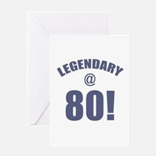 Legendary At 80 Greeting Card