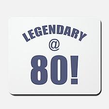 Legendary At 80 Mousepad