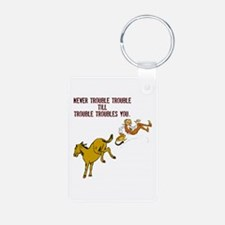 Never Trouble Trouble Keychains