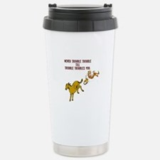 Never Trouble Trouble Stainless Steel Travel Mug