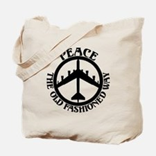 B-52 Peace the Old Fashioned Way Tote Bag