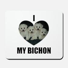 I LOVE MY BICHON Mousepad