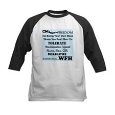 Be Free. Work From Home. Tee