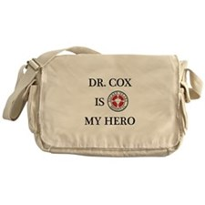 Dr. Cox is My Hero Messenger Bag