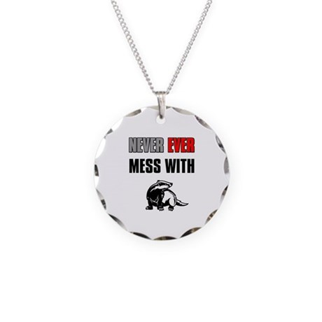 Never Mess with Honey Badger Necklace Circle Charm
