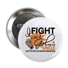 "Fight Like A Girl For My MS 2.25"" Button"