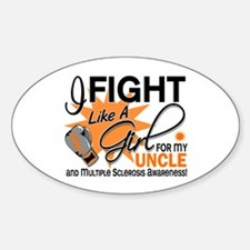 Fight Like A Girl For My MS Sticker (Oval)