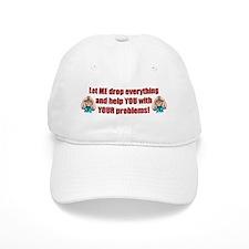 Let Me Drop Everything Baseball Cap