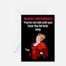 Funny birthday fat lady Greeting Card