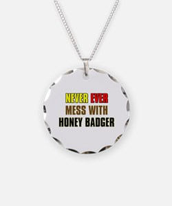 Don't Mess with Honey Badger Necklace