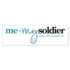Me + My Soldier Bumper Sticker