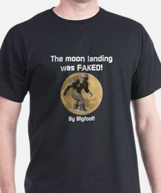 The Moon Landing was FAKED! By Bigfoot! T-Shirt