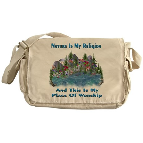 Nature Is My Religion Messenger Bag