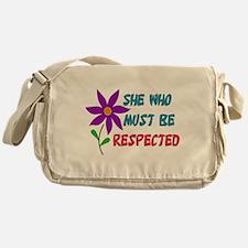 She Who Must Be Respected Messenger Bag