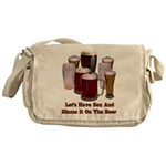 Beer and Sex Messenger Bag