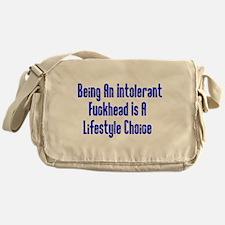 Intolerant Fuckhead Messenger Bag