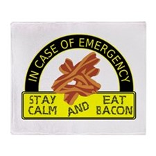 Stay Calm, Eat Bacon Throw Blanket