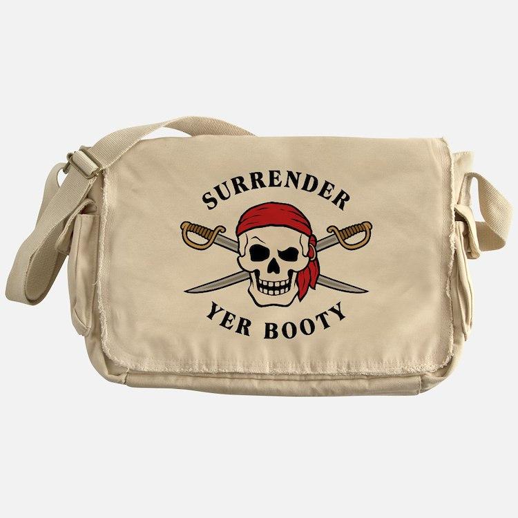 Surrender Yer Booty Messenger Bag