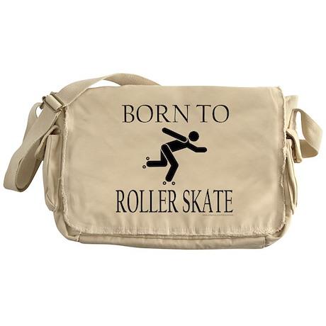 BORN TO ROLLER SKATE Messenger Bag