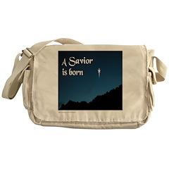 A SAVIOR IS BORN Messenger Bag