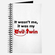 It wasn't me (Evil Twin) Journal