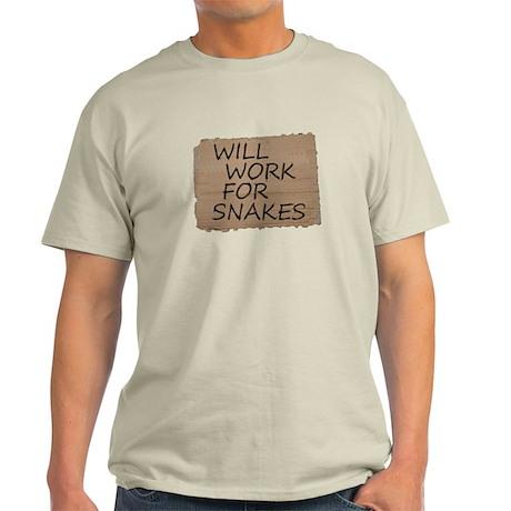 Will Work For Snakes Light T-Shirt