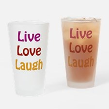 Live Love Laugh Drinking Glass