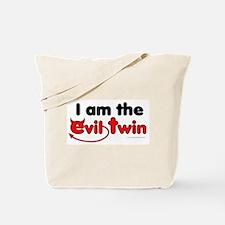 I am the Evil Twin Tote Bag