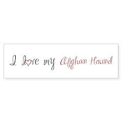 I Love My Afghan Hound Bumper Sticker