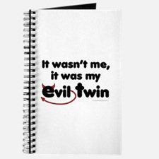 It wasn't me (Evil Twin) Journal