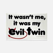 It wasn't me (Evil Twin) Rectangle Magnet