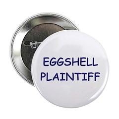 EGGSHELL PLAINTIFF Button