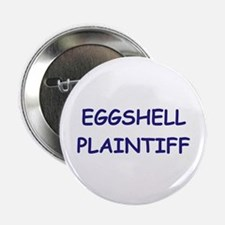 EGGSHELL PLAINTIFF Button