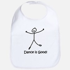 Dance is Good! Bib