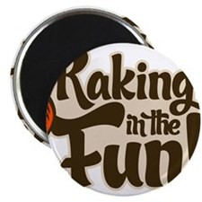 "Raking in the Fun 2.25"" Magnet (100 pack)"