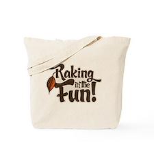 Raking in the Fun Tote Bag